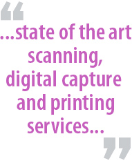 """...state of the art scanning, digital capture and printing services..."""